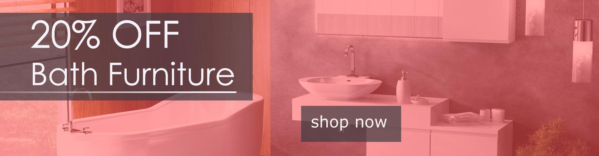 Bath Furniture 20% OFF
